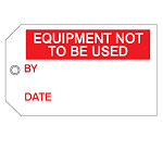 Quality & Material Control Tags - Equipment not to be used-256518