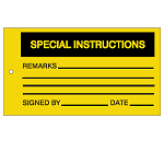 Quality & Material Control Tags - Special instructions