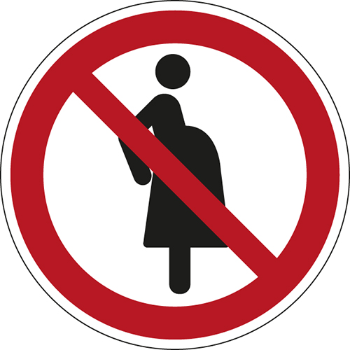 ISO Safety Sign - Not for pregnant women