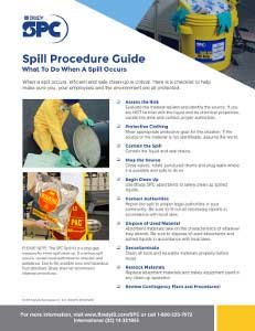 SPC Spill Procedure Instruction Sheet, What To Do When A Spill Occurs