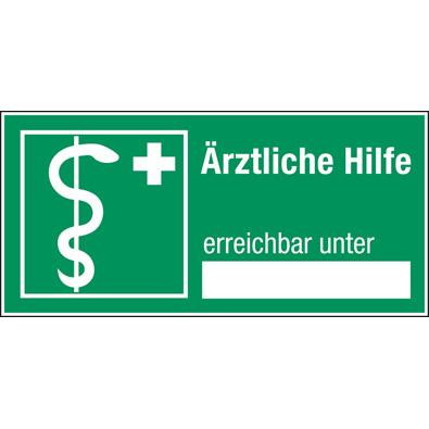 Hinweisschilder mit Freifeld - Ärztliche Hilfe erreichbar unter