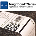 Toughbond™ Aggressive Adhesive Labels