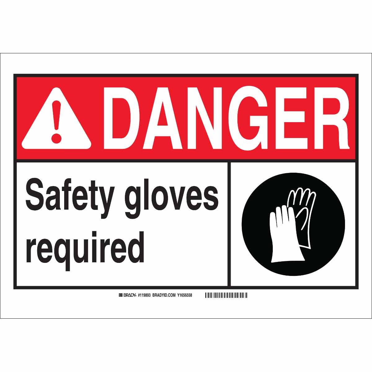 Brady Part 119897 Danger Safety Gloves Required Sign Bradyid