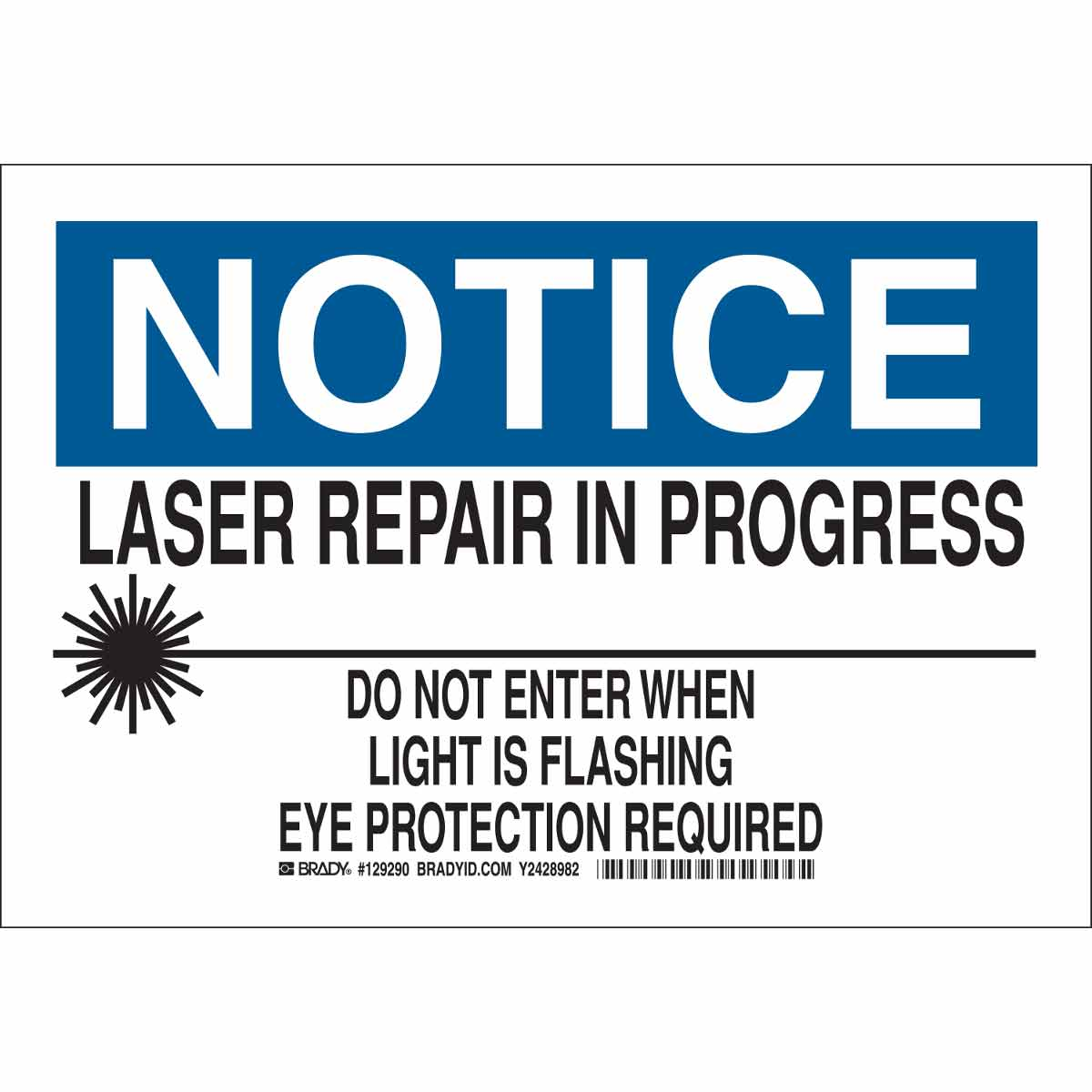 This Is Progress No Longer Printing On >> Brady Part 129289 Notice Laser Repair In Progress Do Not Enter