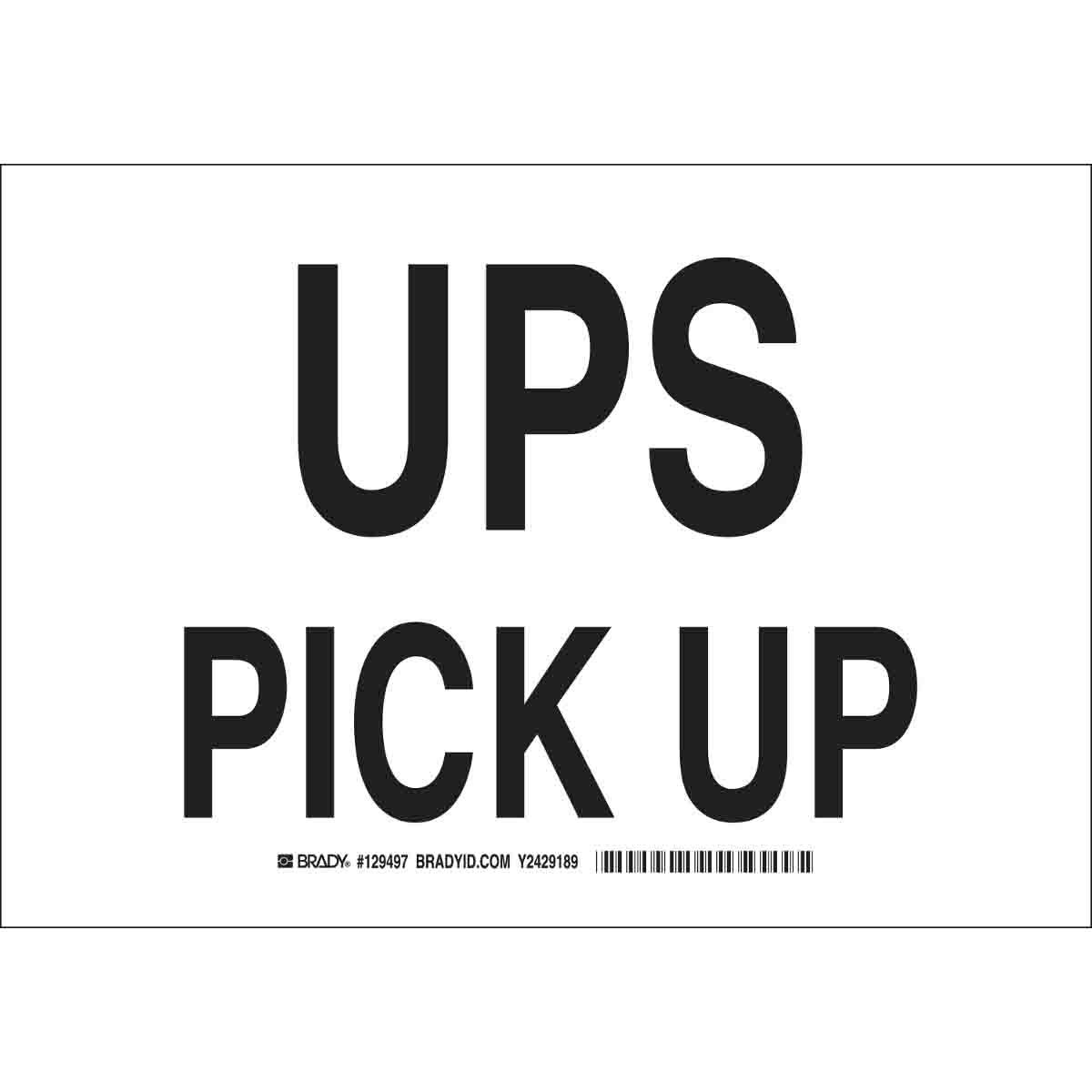 brady part: 129497   ups pick up sign   bradycanada.ca