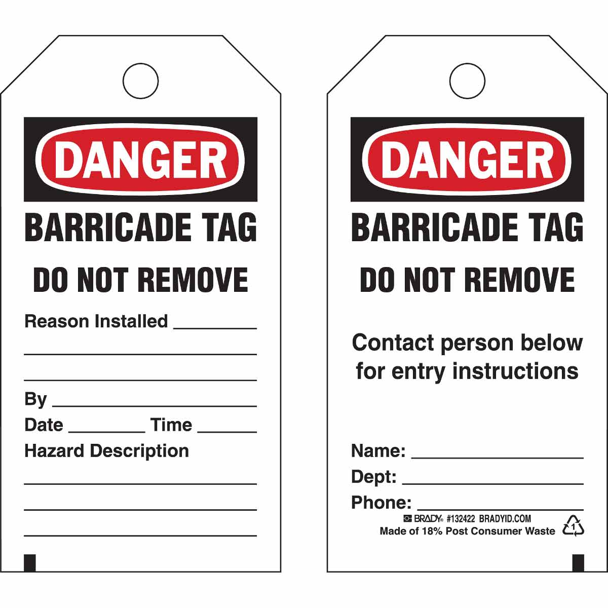 Brady Part 132422 Isolation Blind Tags Danger Barricade Tag Do Dangers Of Aluminum Wiring Not Remove Contact Person Below For Entry Instructi
