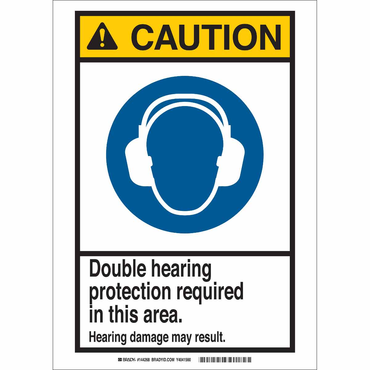 Brady Part 144272 Caution Double Hearing Protection Required In