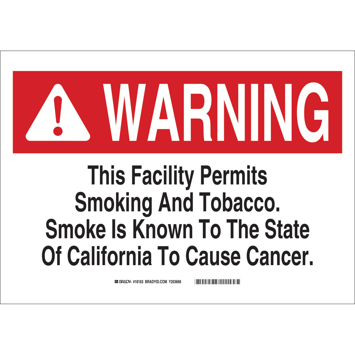 brady part 18163 warning this facility permits smoking and