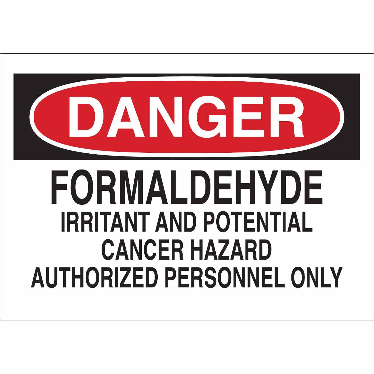 graphic relating to Authorized Personnel Only Sign Printable named Brady Element: 43508 Hazard Formaldehyde Irritant And