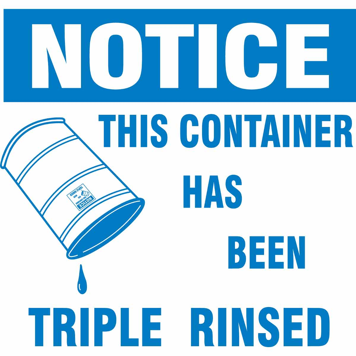 Legend Notice 6 Width Pack Of 100 Brady 60364 6 Height This Container Has Been Triple Rinsed Blue On White Color Drum Label