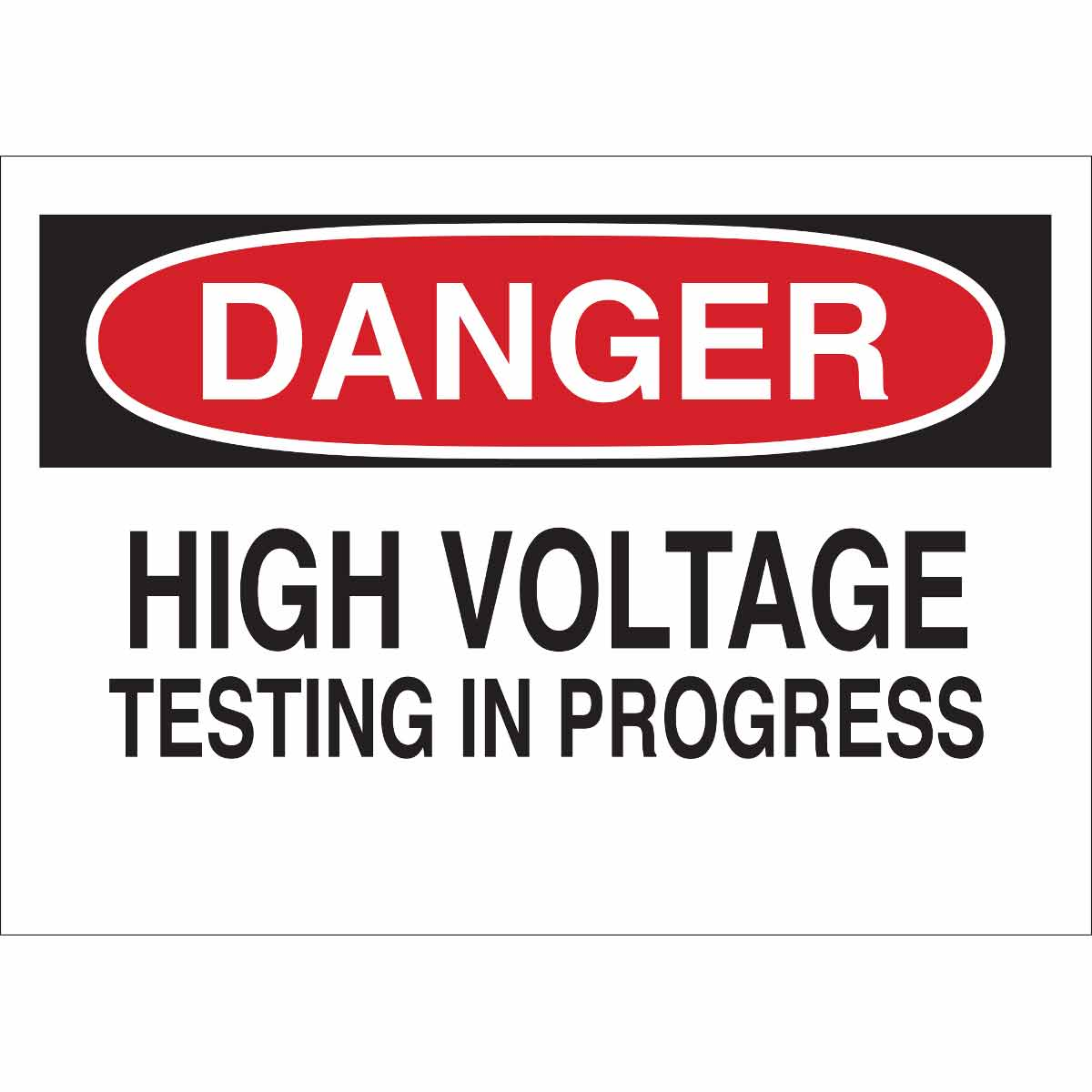 High Voltage Testing : Brady part danger high voltage testing in