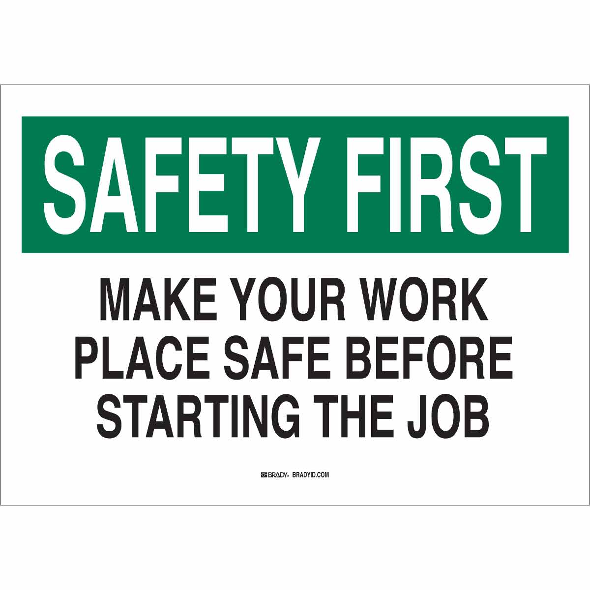 brady part 25320 safety first make your work place safe before