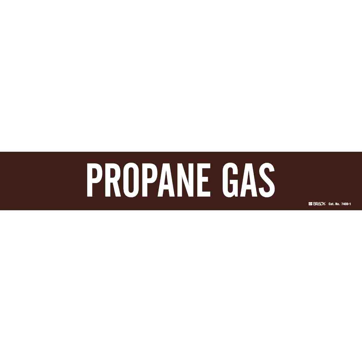 Legend Propane Gas 2 1//4 Height X 14 Width White On Brown Pressure Sensitive Vinyl Brady 7400-1 Self-Sticking Vinyl Pipe Marker B-946