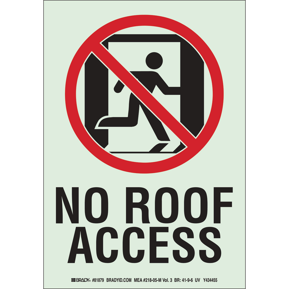 No Roof Access : Brady part no roof access sign bradyid