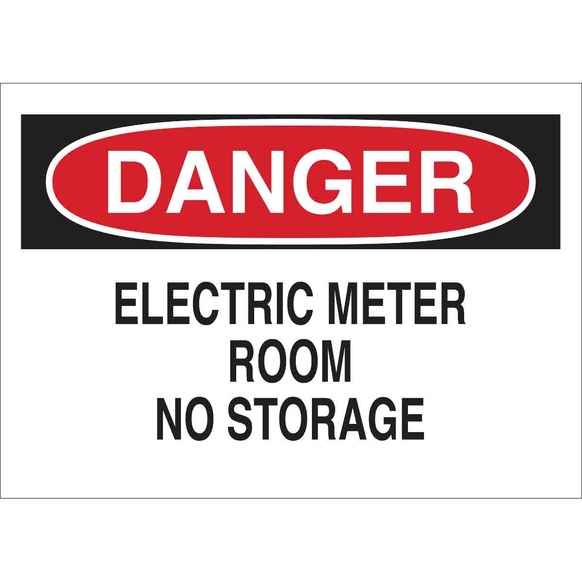Electric Meter Cans Sign : Brady part danger electric meter room no storage