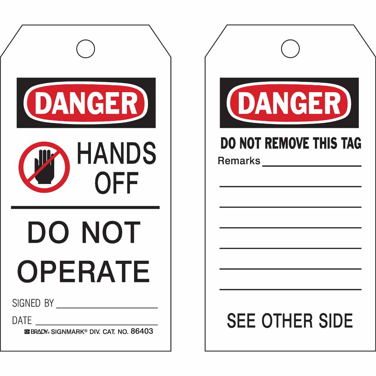 """Brady 86403 """"HANDS OFF - DO NOT OPERATE"""" Accident Prevention Tag, Heavy-Duty Polyester (10/Pkg)"""
