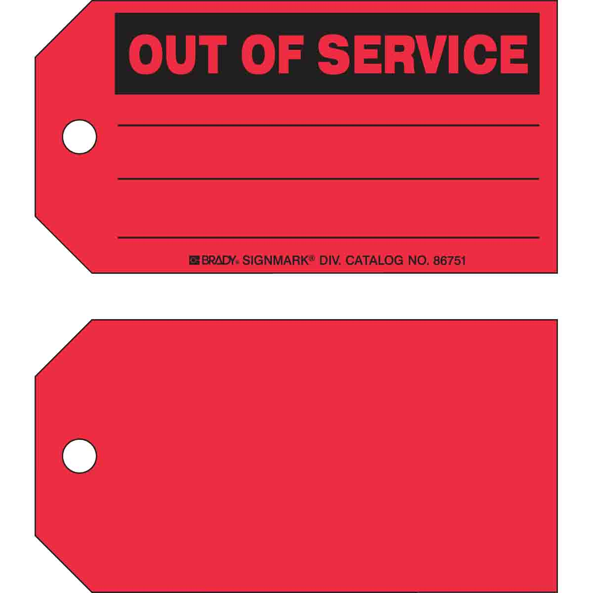 Brady Part: 86751 | OUT OF SERVICE Production Tag | BradyID.com