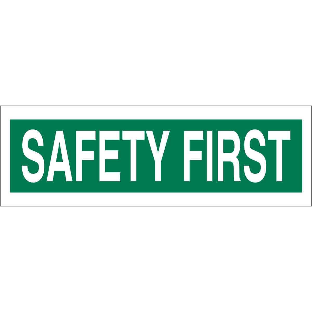 brady part 88941 safety first sign. Black Bedroom Furniture Sets. Home Design Ideas