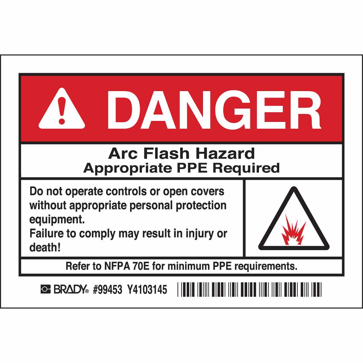 DANGER Arc Flash Hazard Appropriate PPE Required Labels