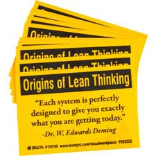 ORIGINS OF LEAN THINKING EACH SYSTEM IS PERFECTLY DESIGNED TO GIVE YOU EXACTLY WHAT YOU ARE… Labels