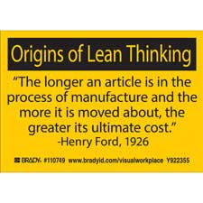 ORIGINS OF LEAN THINKING THE LONGER AN ARTICLE IS IN THE PROCESS OF MANUFACTURE AND THE… Labels