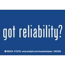 GOT RELIABILITY? Labels