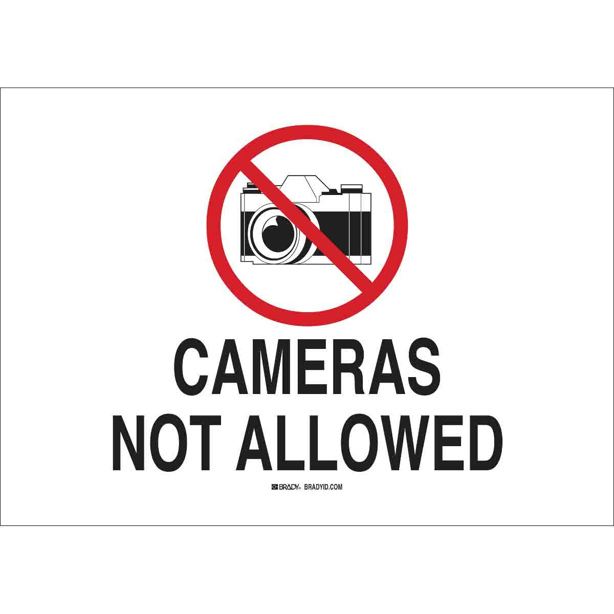 Brady Part: 122660 | Cameras Not Allowed Sign | BradyCanada.ca
